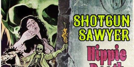 Shotgun Sawyer / Hippie Death Cult / Salem's Bend tickets