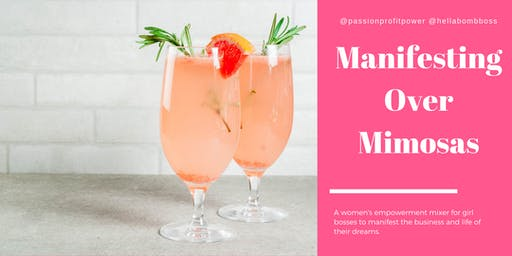 Manifesting Over Mimosas