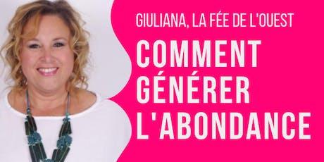 Conférence sur l'abondance, avec Giuliana la fée de l'ouest billets