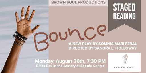 Bounce (a staged reading)