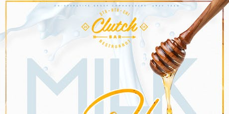 Milk & Honey | Labor Day (Day Party) | At Clutch  tickets