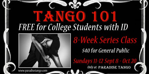 Tango 101 - 8 Week Series Class (FREE for College  Students w/ID)