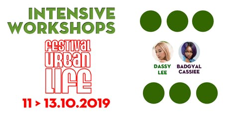 FESTIVAL URBAN LIFE INTENSIVE WORKSHOPS 2019 tickets