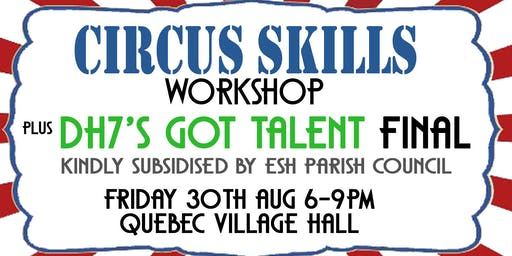 Circus Skills Workshop & Talent Competion Final