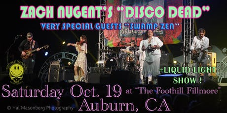 "ZACH NUGENT'S ""DISCO DEAD"" & SWAMP ZEN @ KEEP SMILIN'S ""FOOTHILL FILLMORE"" tickets"