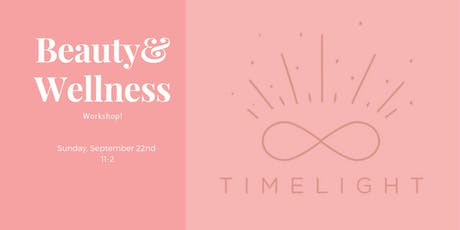 Beauty Wellness Workshop tickets
