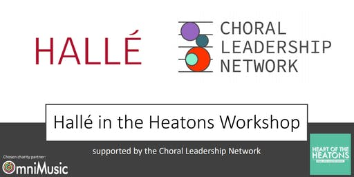 Hallé in the Heatons Workshop, supported by the Choral Leadership Network