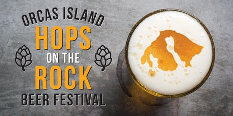 Hops on the Rock: Third Annual Orcas Island Beer Festival tickets