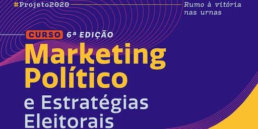 Curso de Marketing Político e Estratégias Eleitorais | 6ª Edição