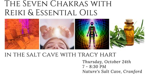 The Seven Chakras with Reiki & Essential Oils in the Salt Cave