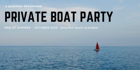 PRIVATE BOAT PARTY  tickets