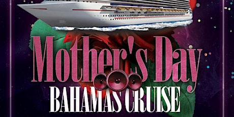 Girl's Trip Mother's Day Cruise tickets