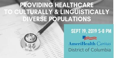 TRAINING: Providing Healthcare to Culturally and Linguistically Diverse Populations/Sept 2019
