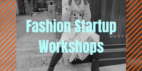 How to Start Your Fashion Company® Workshops tickets