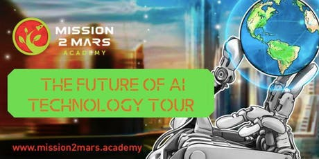Mission2Mars The Future of AI Tech Tour (Visit 5 Disruptive Silicon Valley Startups in 1 Day)  tickets