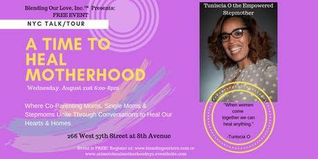 A Time to Heal Motherhood: Single Moms, Co-Parenting Moms, and Stepmoms tickets