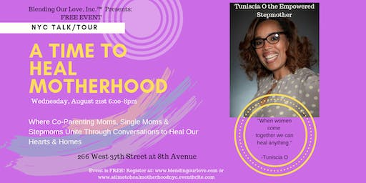 A Time to Heal Motherhood: Single Moms, Co-Parenting Moms, and Stepmoms