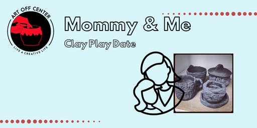 Mommy and Me-Clay Play Date