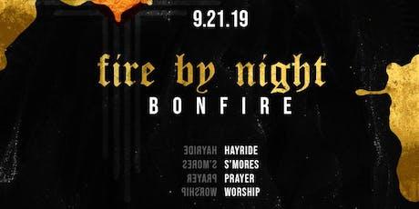 """""""Fire By Night"""" Bonfire tickets"""