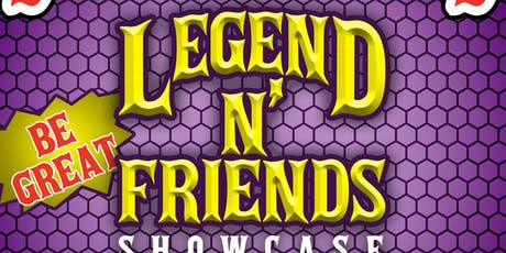 SHOTBYLEGEND Presents: Legend N' Friends Showcase tickets