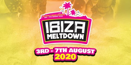 Ibiza Meltdown 2020 tickets