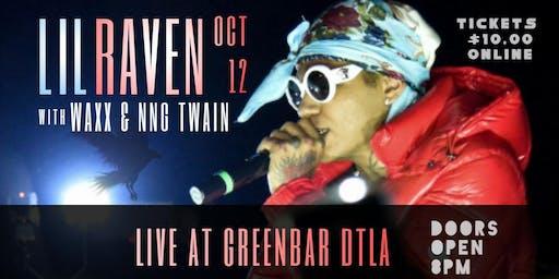 Lil Raven at Greenbar DTLA