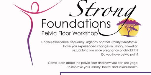 Strong Foundations  -Yoga for Pelvic Floor