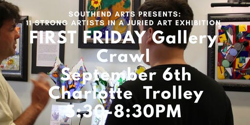 SouthEnd ARTS First Friday Gallery Crawl