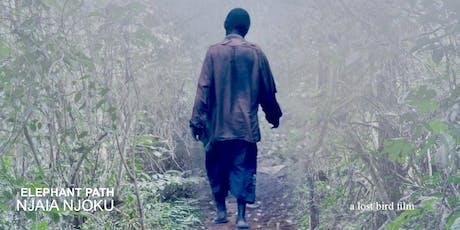 Copy of Conservation Documentary Screening of Elephant Path/Njaia Njoku  tickets