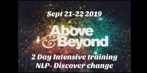 NLP Above and Beyond 2 Day Intensive     £150