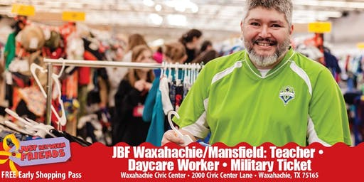 JBF Waxahachie/Mansfield: Teacher/Military Ticket (FREE Admission)