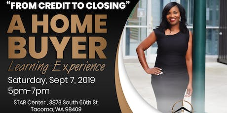"""From Credit to Closing"" A Home Buyer Learning Experience tickets"