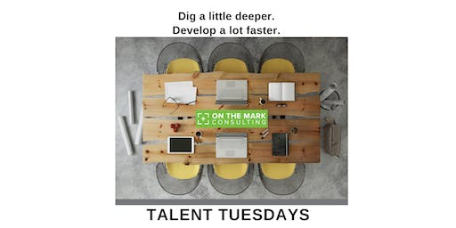 Talent Tuesday Workshop: Quality of Conversations
