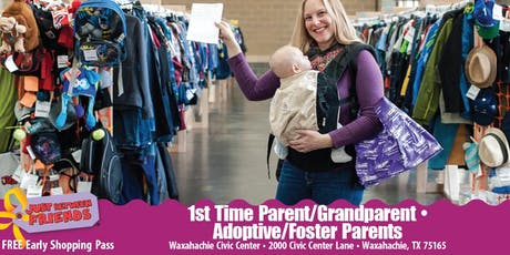 JBF Waxahachie/Mansfield: First time Parent/Grandparent-Foster/Adoptive  tickets