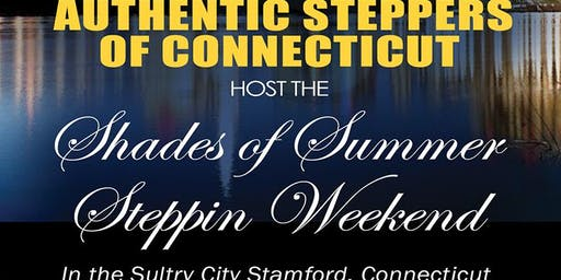 5th Annual Shades of Summer Steppin Weekend