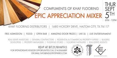 Compliments of Khaf Flooring EPIC Appreciation Mixer