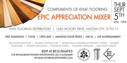 Compliments of Khaf Flooring EPIC Appreciation Mixer