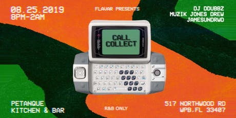 FLAVAR co Presents: CALL COLLECT (R&B Party) tickets