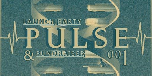 PULSE 001: Launch Night/Fundraiser