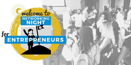 ⚑ Networking Night for Entrepreneurs! Sept 10th tickets