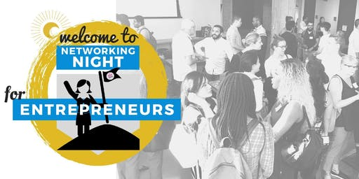 ⚑ Networking Night for Entrepreneurs! Sept 10th