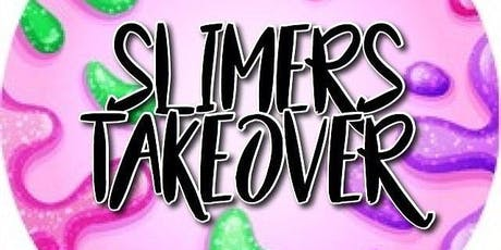 Slimers Takeover tickets