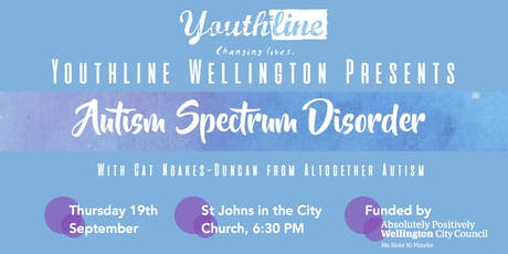 Youthline Wellington Presents: Autism Spectrum Disorder tickets