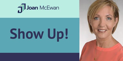 """Workshop - """"Show UP"""" - Female Leadership - 7 Steps to Mastery!"""