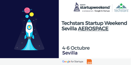 Techstars Startup Weekend Sevilla AEROSPACE tickets