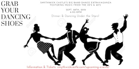Smythwick Castle's Big Band Dance Extravaganza tickets