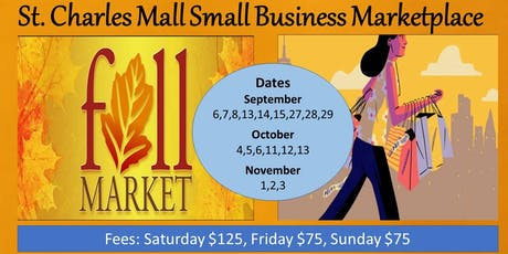 Fall Vendor Market Place @ The St. Charles Mall tickets