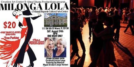 Milonga Lola Grand Opening  tickets