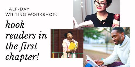 WRITING WORKSHOP: Hook readers in the first chapter! tickets