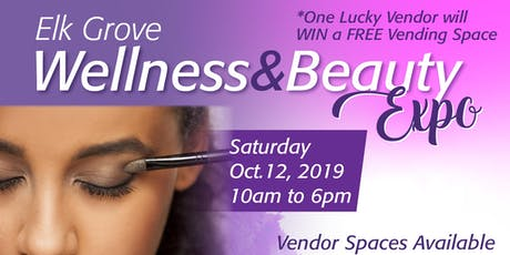 Elk Grove Wellness & Beauty Expo tickets